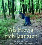 Recensie: Als Freyja zich laat zien