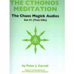 Review: The Chaos Magick Audios by Peter J. Carroll et al