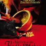 Review: 'Wicked Enchantments - the Pendle Witches and their Magic'