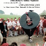 The 'Obby 'Oss... Padstow, Cornwall, UK … and Berkley, California, USA Part 2