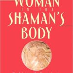 Review: The Woman in the Shaman's Body
