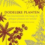 Recensie: Dodelijke planten. Een fascinerende reis langs de giftigste planten ter wereld