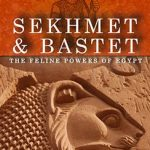 Review: Sekhmet and Bastet: The Feline Powers of Egypt