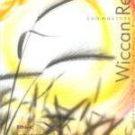 Wiccan Rede in boekvorm, 2003-2010