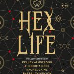 Review: Hex Life. Wicked new tales of witchery